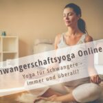 Schwangerschaftsyoga Online
