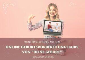 Geburtsvorbereitungskurs Online Erfahrungen