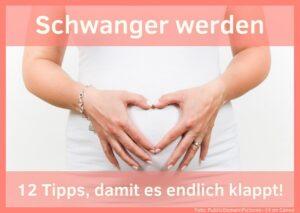 Schnell schwanger werden