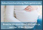Geburtsvorbereitung Mehrgebärende