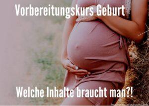 Vorbereitungskurs Geburt
