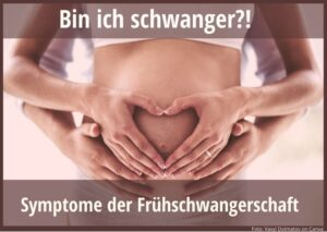 Frühschwangerschaft Symptom