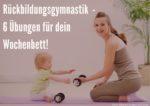 Rückbildungsgymnastik und Rückbildungsübungen